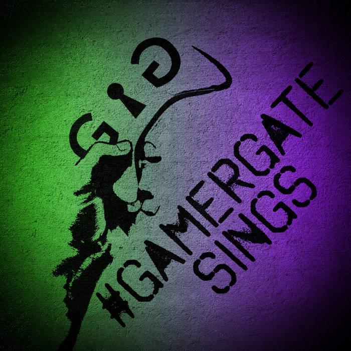 #GamerGate Sings cover art