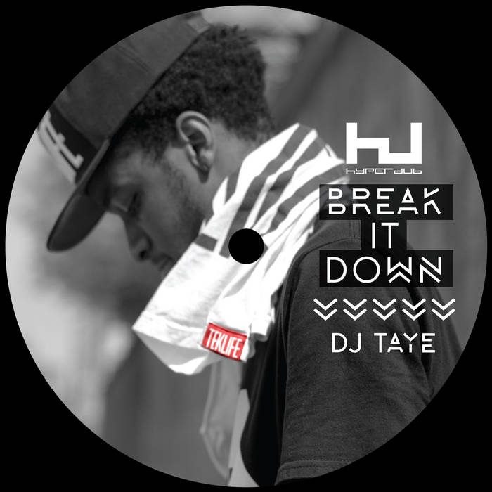 DJ Taye: Break It Down (HDB096) cover art