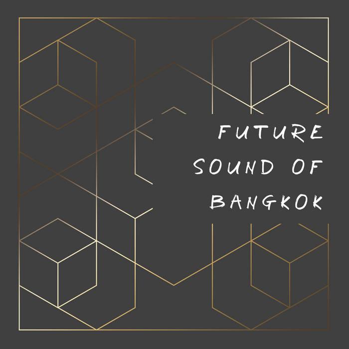 Future Sound of Bangkok cover art