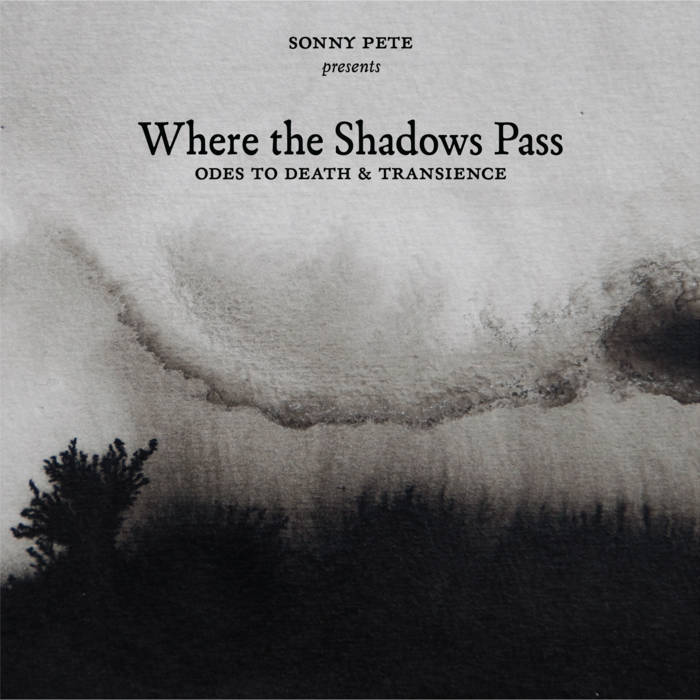 Where the Shadows Pass (Odes to Death & Transience) cover art