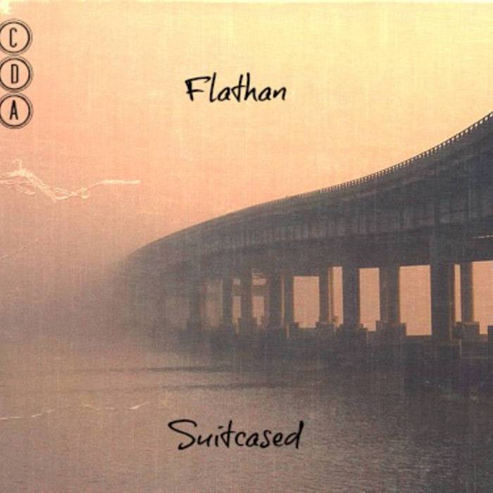 Flathan - Suitcased EP [CDA001] cover art