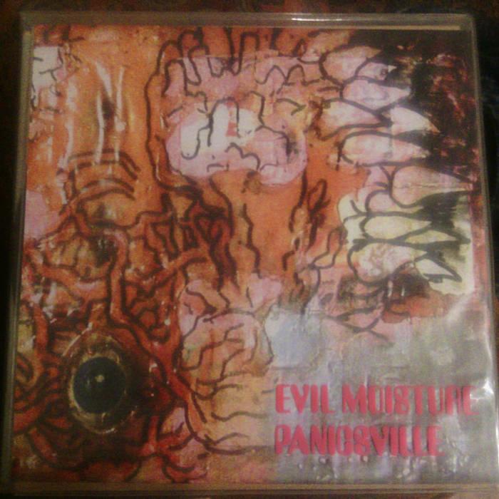 EVIL MOISTURE / PANICSVILLE (Nihil 78) cover art