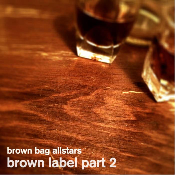 Brown Label Part 2 cover art