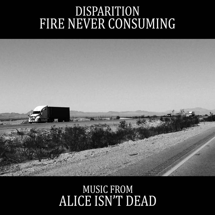 Fire Never Consuming : Music from Alice Isn't Dead cover art