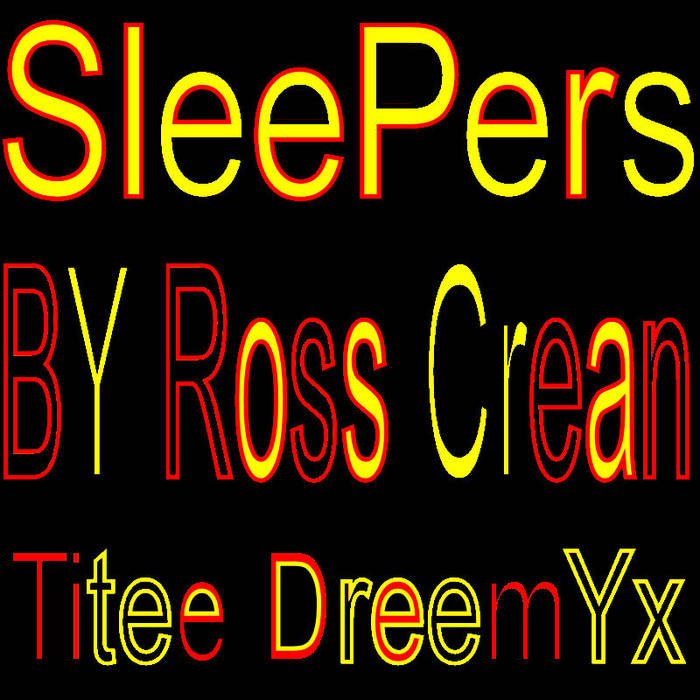 Sleepers by Ross Crean - Titee Dreemyx cover art