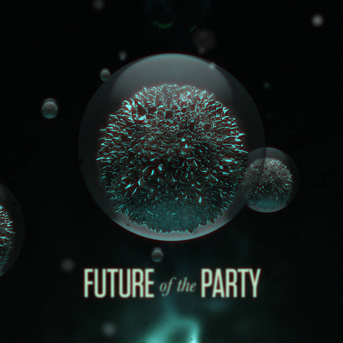 Future of the Party EP cover art
