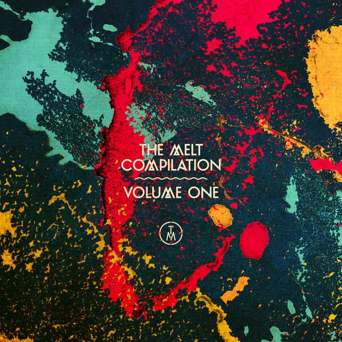The Melt Compilation Vol. 1 cover art