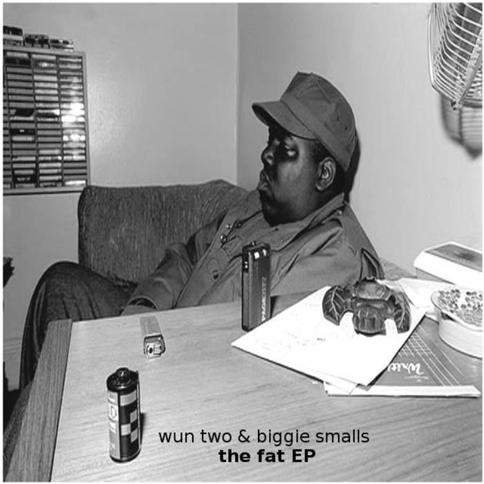wun two & biggie smalls - the fat EP cover art
