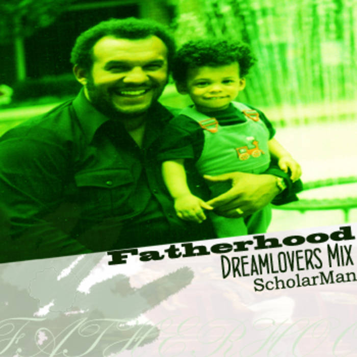 Fatherhood Dreamlovers Mix cover art