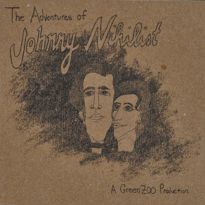 The Adventures of Johnny Nihilist cover art