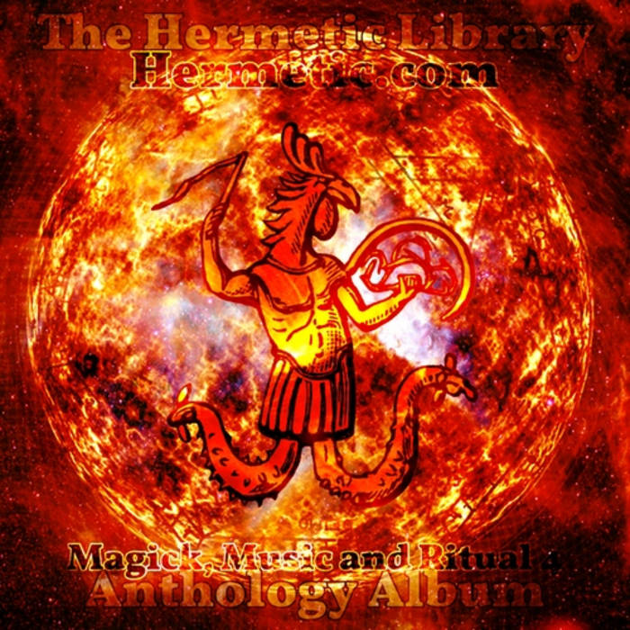 The Hermetic Library Anthology Album - Magick, Music and Ritual 4 cover art