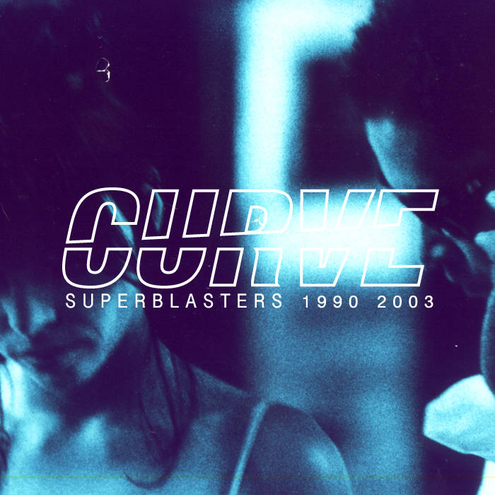 Superblasters  // Best Of Curve cover art