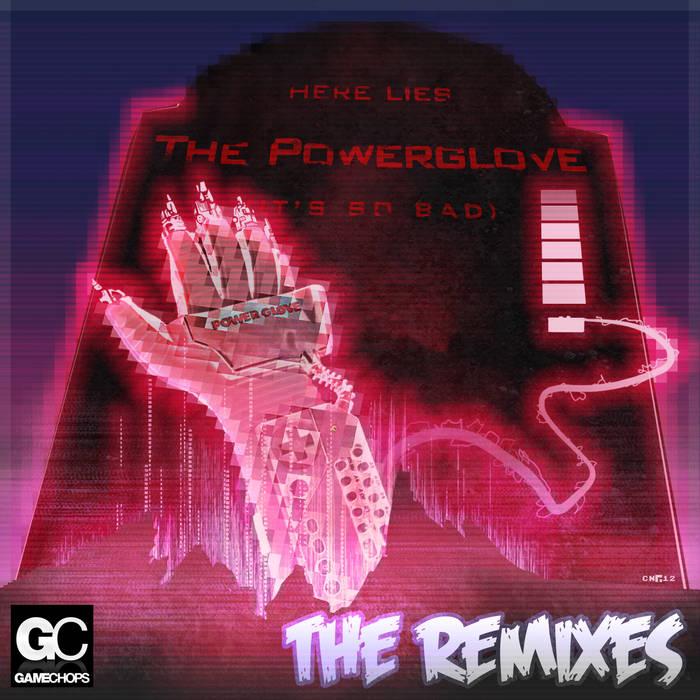Powerglove: THE REMIXES cover art