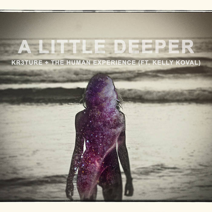 A Little Deeper (ft. Kelly Koval and KR3TURE) cover art
