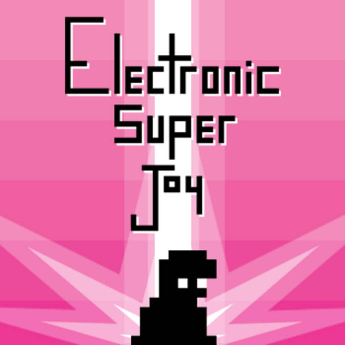 Electronic Super Joy OST cover art