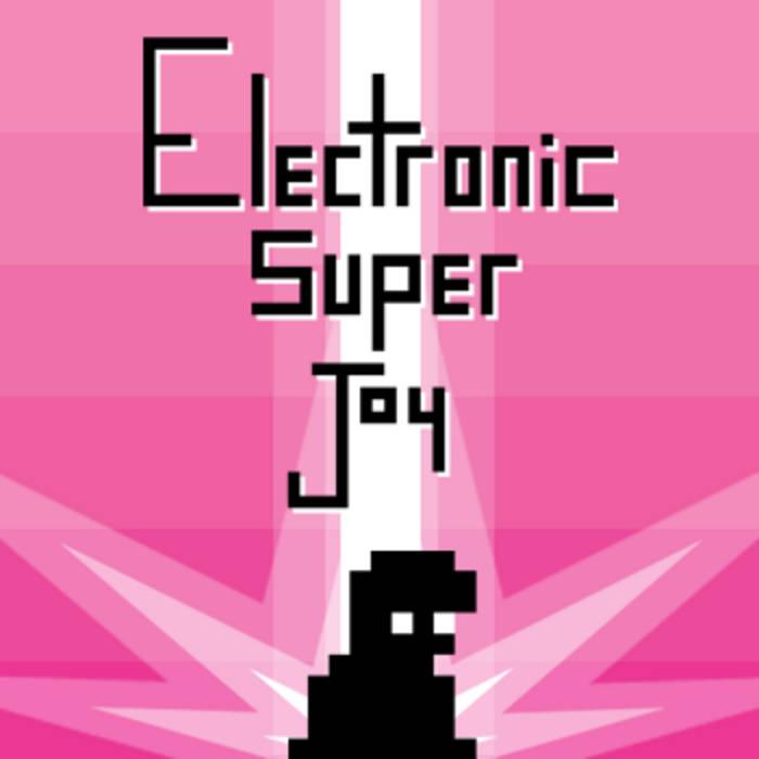 Electronic Super Joy OST cover art