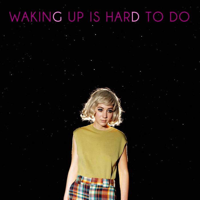 Waking Up Is Hard To Do (Deluxe Edition) cover art