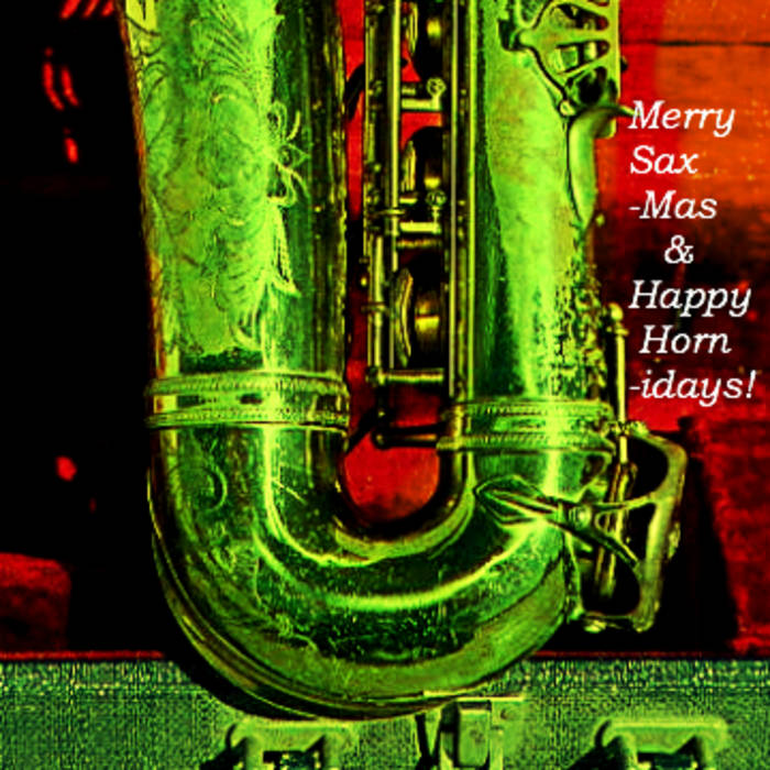 Merry Sax-mas & Happy Horn-idays! cover art