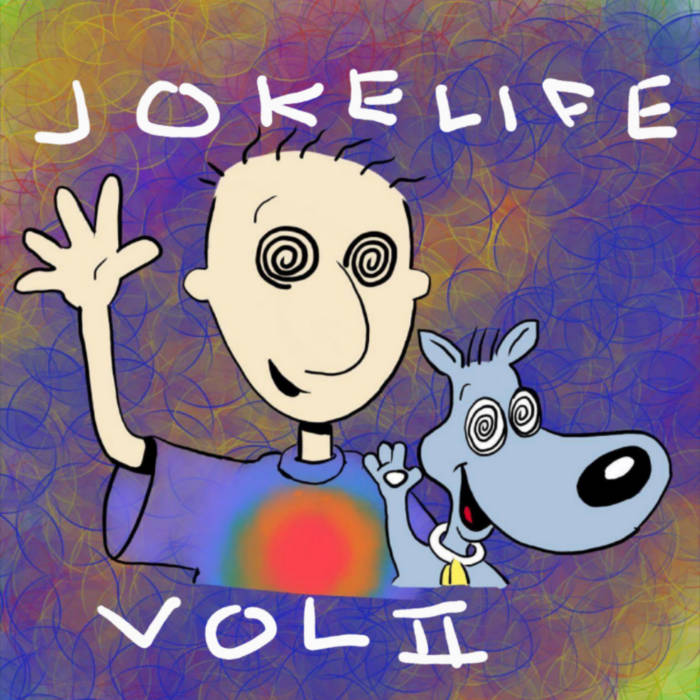 JOKELIFE VOL II: DRUG MONEY cover art