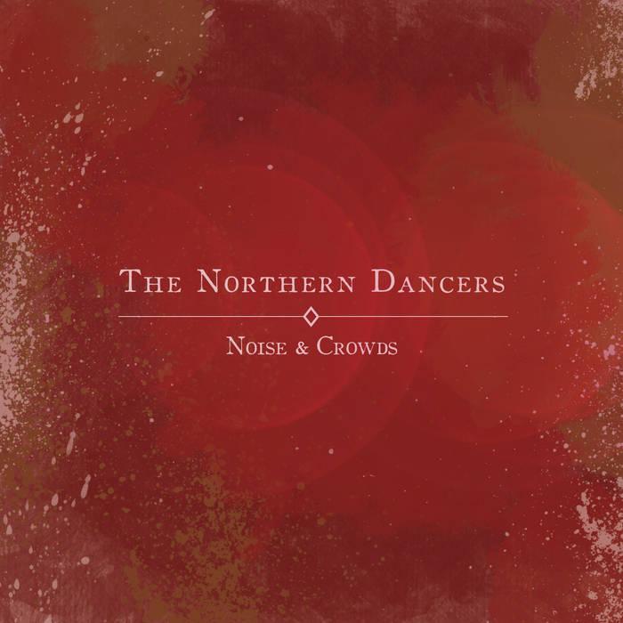 Noise & Crowds cover art