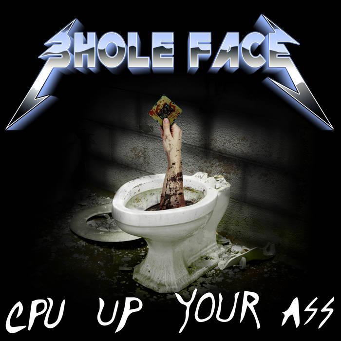 Cpu Up Your Ass cover art