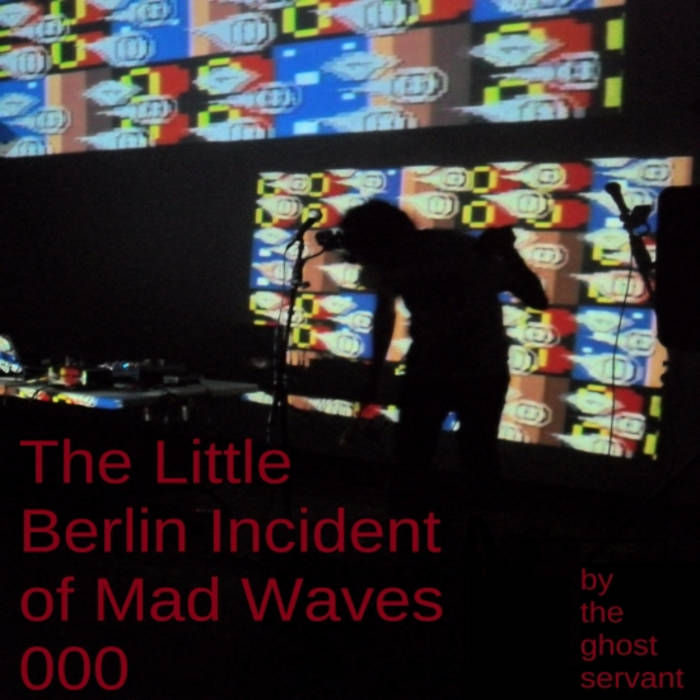 The Little Berlin Incident of Mad Waves 000 cover art