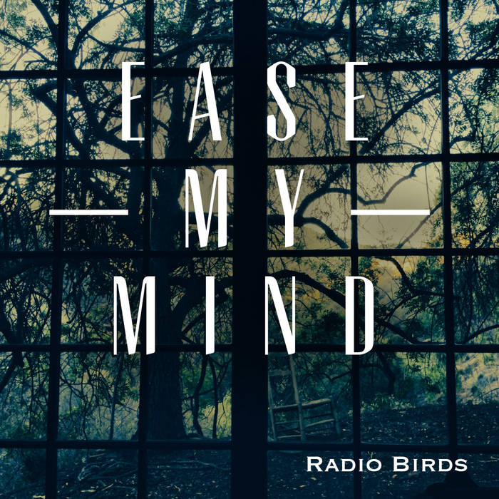 Ease My Mind - Featured in Road To Paloma cover art