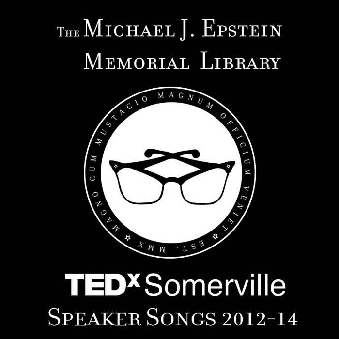 TEDxSomerville Speaker Songs 2012-14 cover art