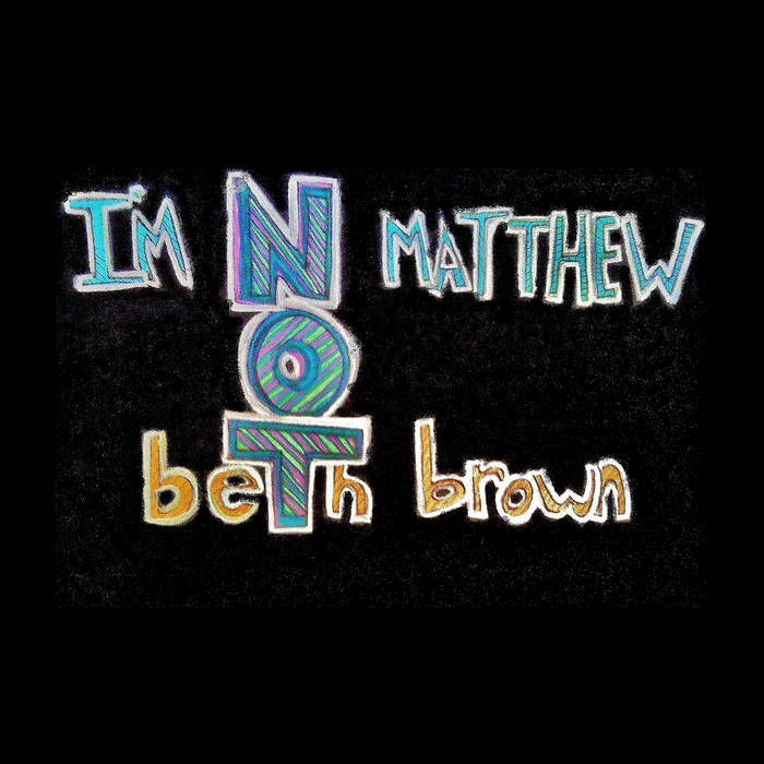 I'm Not Matthew cover art