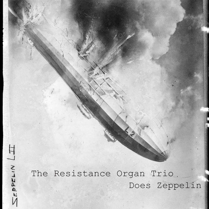 The Resistance Organ Trio Does Zeppelin cover art