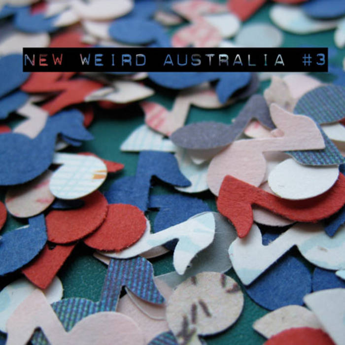 New Weird Australia, Volume Three cover art