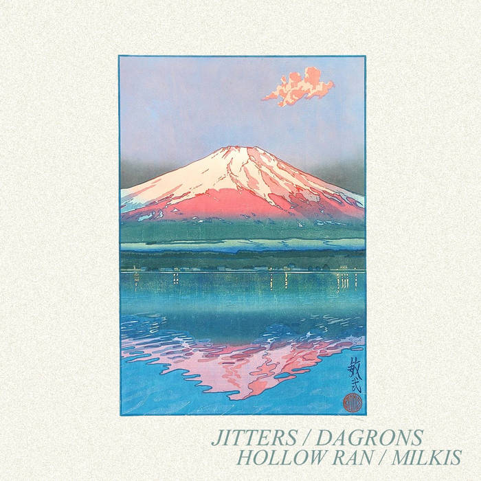 Jitters / Dagrons / Hollow Ran / Milkis Split EP cover art