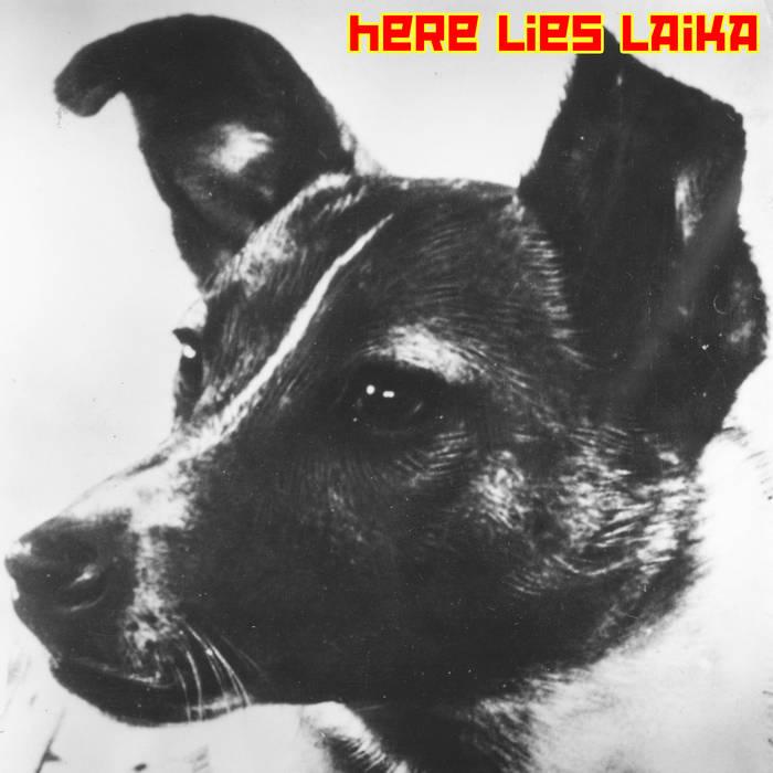 Here Lies Laika cover art