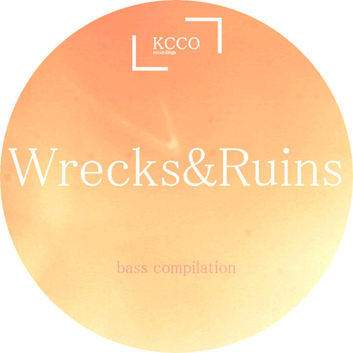 Wrecks&Ruins [Compilation] cover art