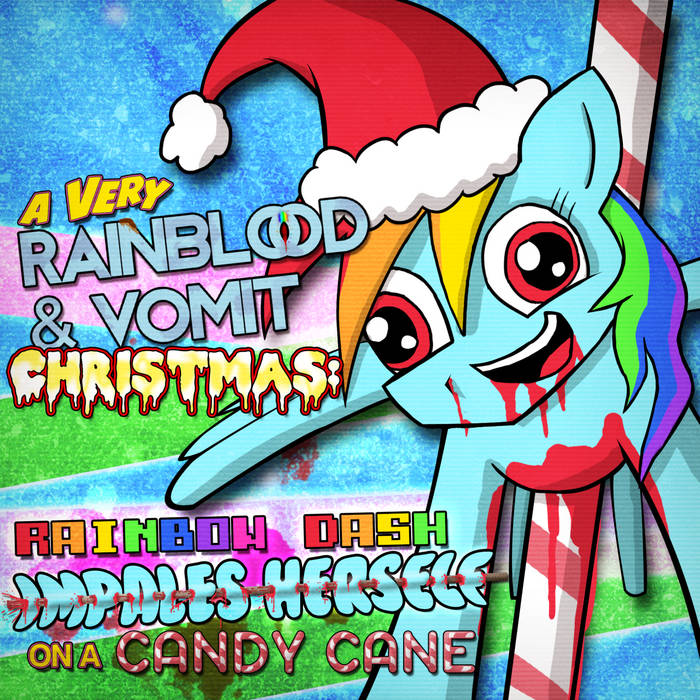 RAINBOW DASH IMPALES HERSELF ON A CANDY CANE cover art