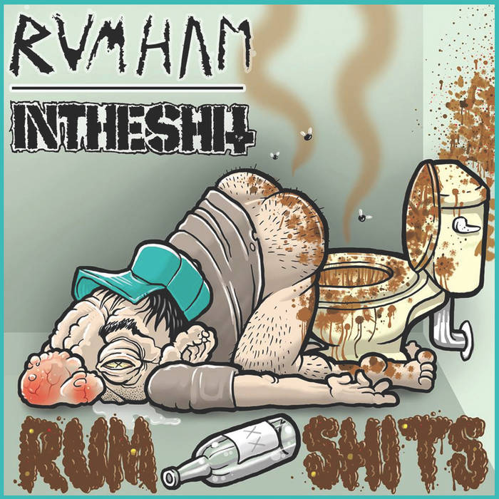 Rum Shits (Split with RumHam) cover art