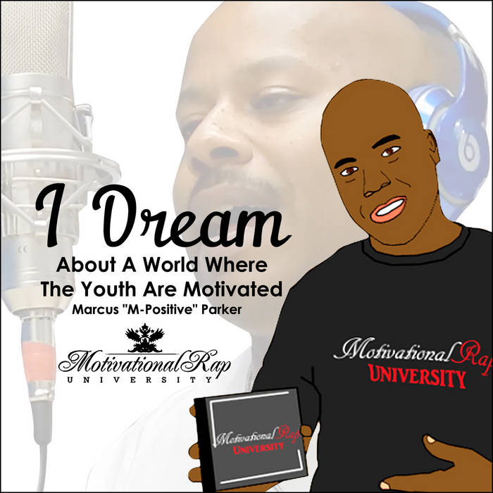"""""""I Dream About A World Where The Youth Are Motivated"""" cover art"""