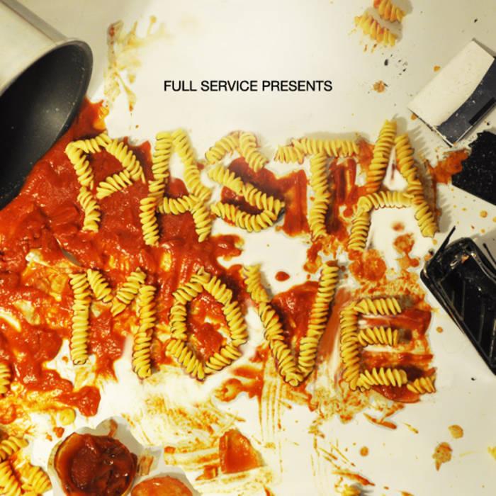 Full Service Presents: Pasta Move cover art