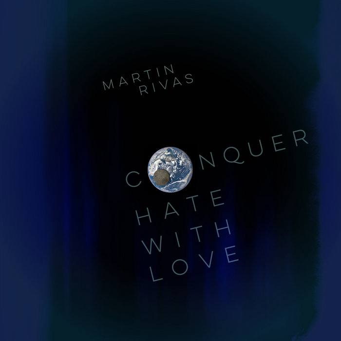 Conquer Hate with Love cover art