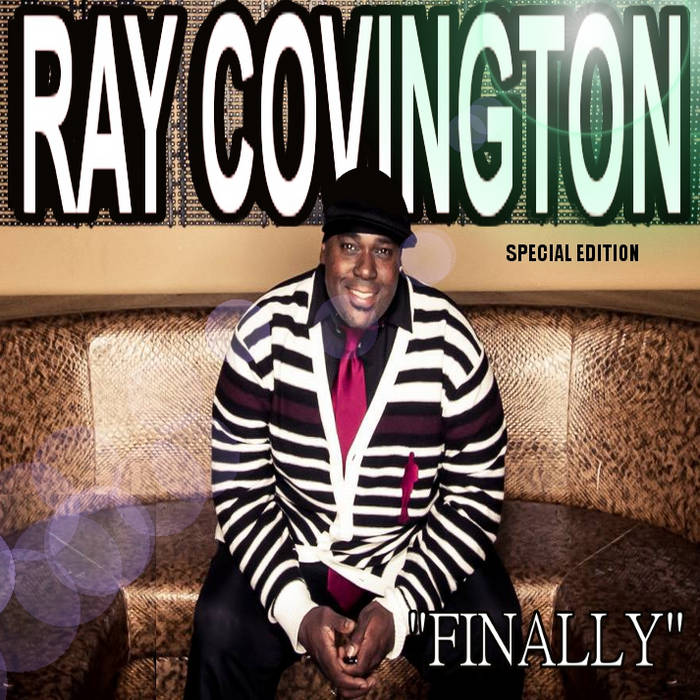 "Ray Covington ""Finally"" cover art"