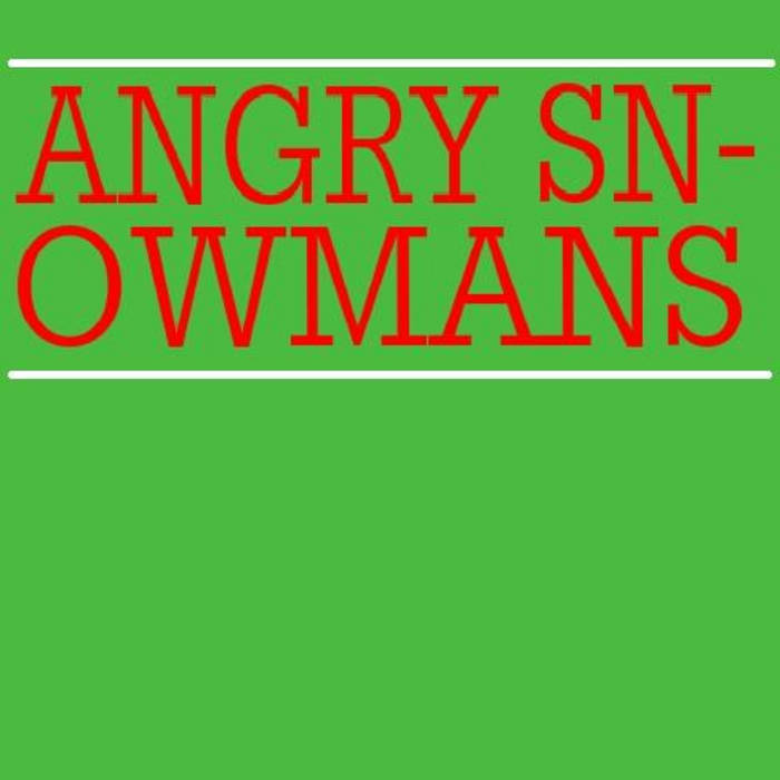 Angry Snowmans cover art