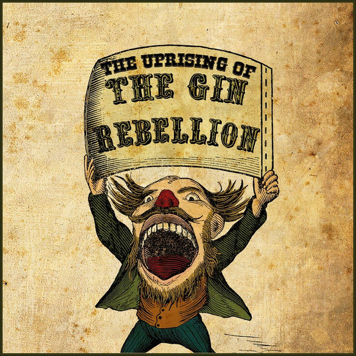 The Uprising of the Gin Rebellion cover art