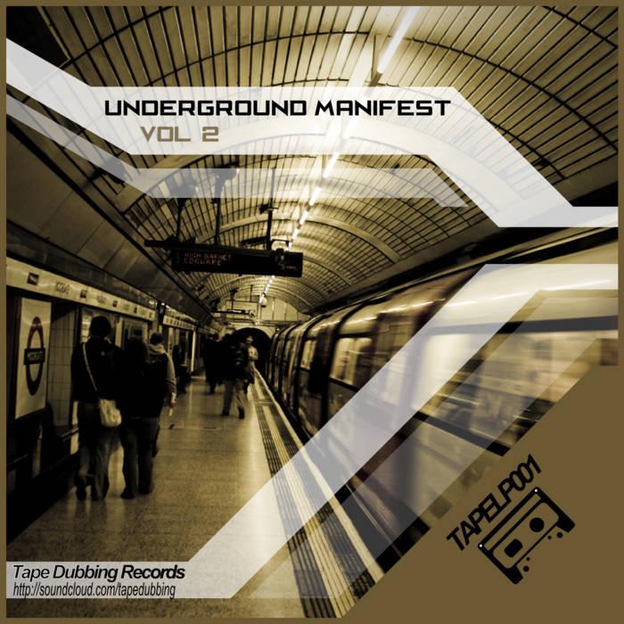 TAPELP001 - Underground Manifest vol. 2 cover art