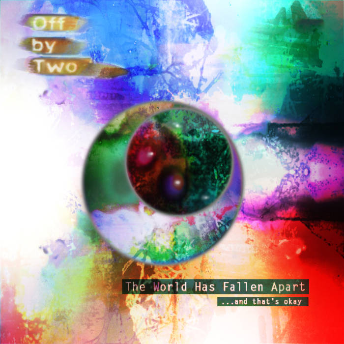 The World Has Fallen Apart...and that's okay cover art