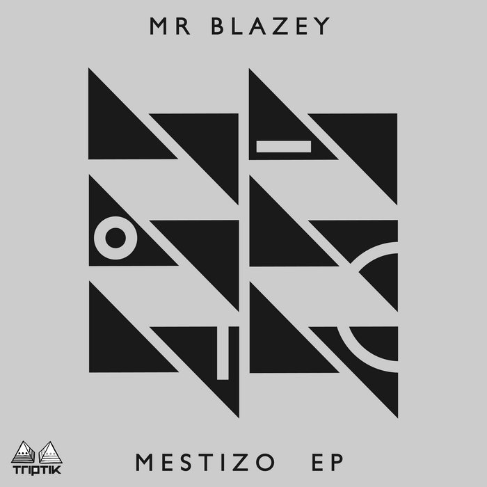 Mr Blazey - Mestizo EP cover art