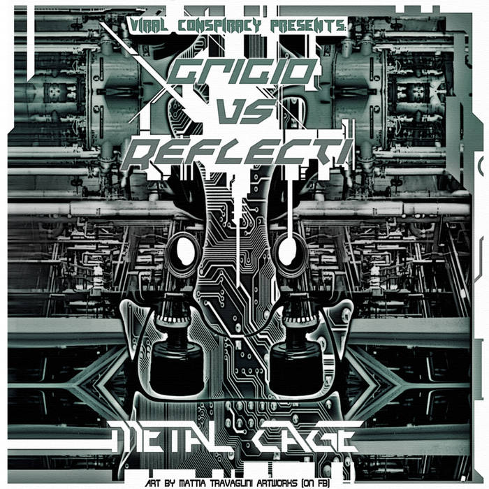 Grigio Vs Reflecti - Metal Cage cover art