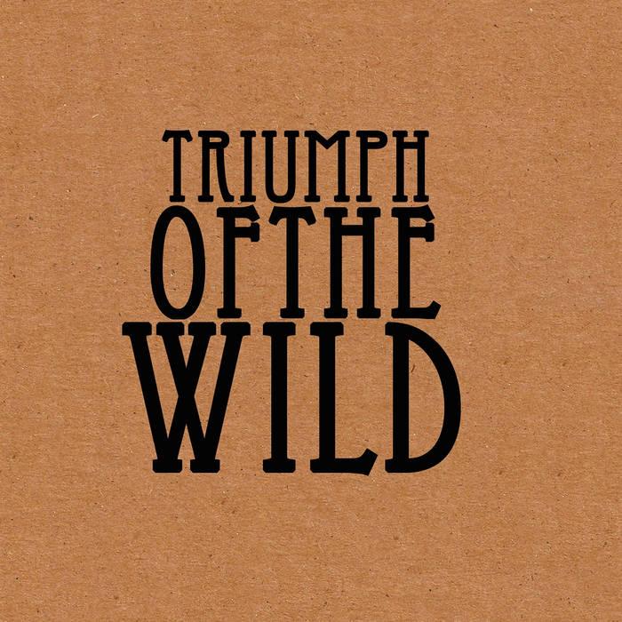 Triumph of the Wild cover art