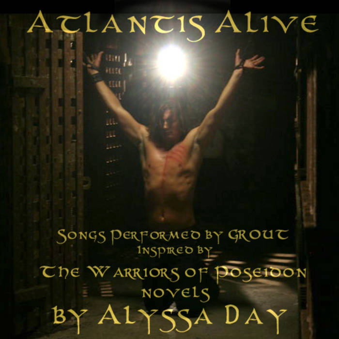 Atlantis Alive - Songs Inspired by The Warriors of Poseidon novels cover art