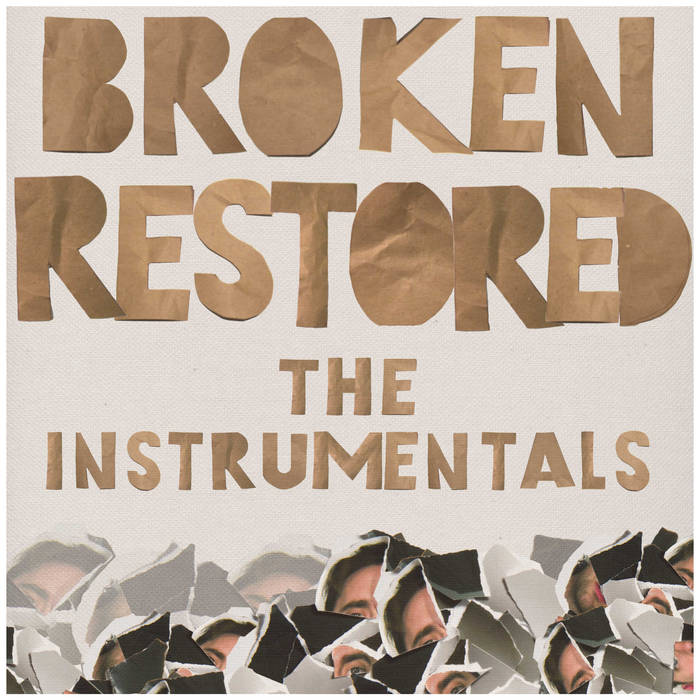 Broken Restored. The Instrumentals. cover art