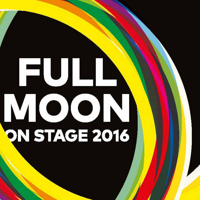 Full Moon on Stage 2016 cover art